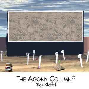 Rick Kleffel:Agony Column